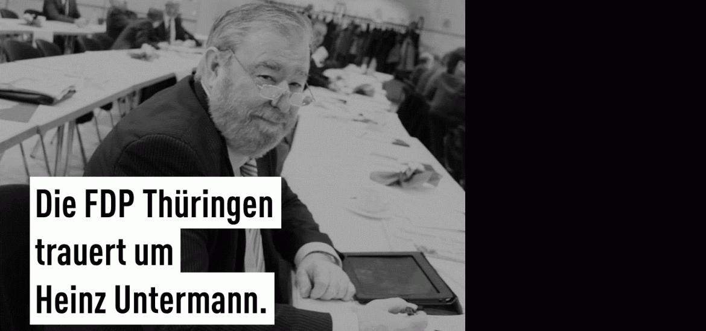 Persönliches: Die FDP Thüringen trauert um Heinz Untermann