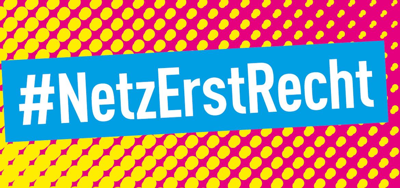 Datenschutz: #NetzErstRecht